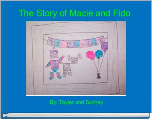 The Story of Macie and Fido