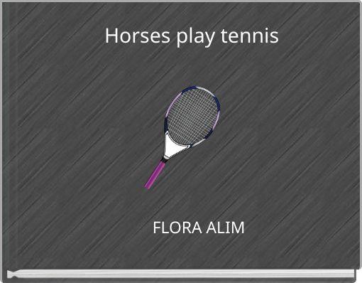 Horses play tennis