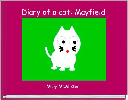 Diary of a cat: Mayfield