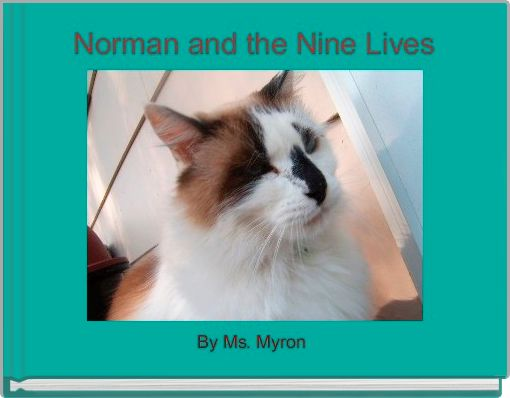 Norman and the Nine Lives