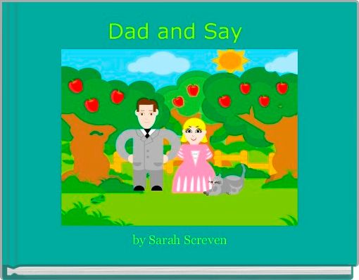 Dad and Say