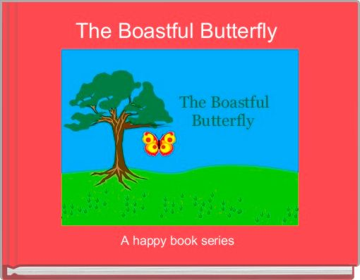 The Boastful Butterfly