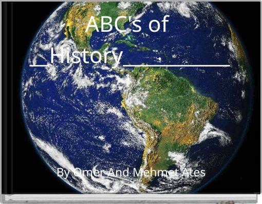 ABC's of __History___________