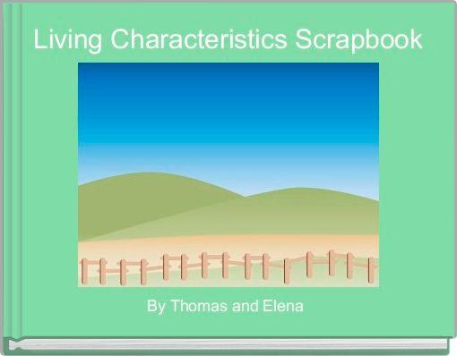 Living Characteristics Scrapbook