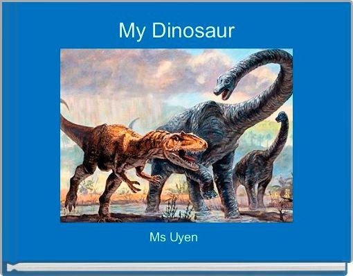 My Dinosaur