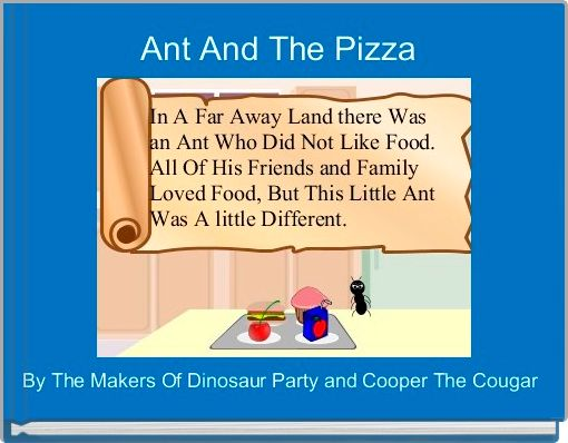 Ant And The Pizza
