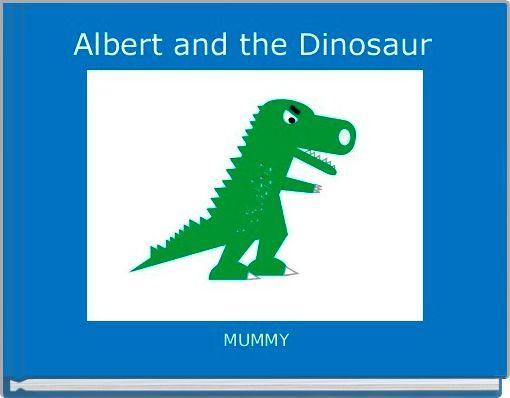 Albert and the Dinosaur