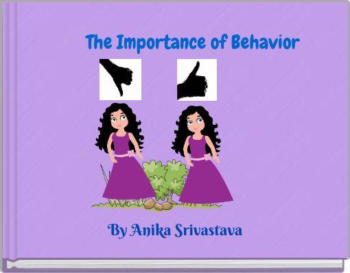 The Importance of Behavior