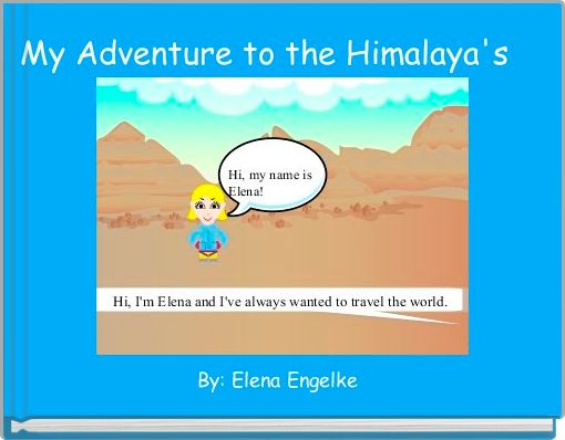 My Adventure to the Himalaya's