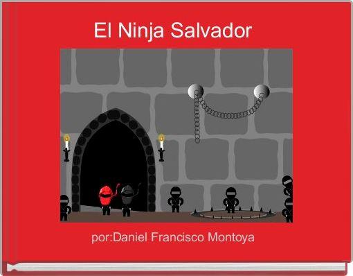 El Ninja Salvador