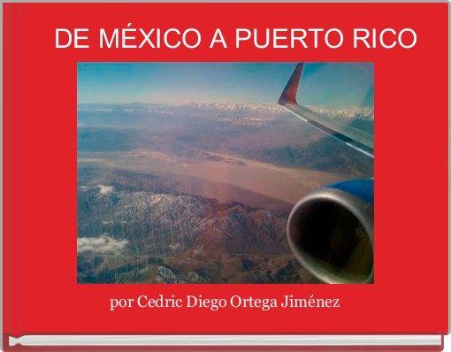 DE MÉXICO A PUERTO RICO