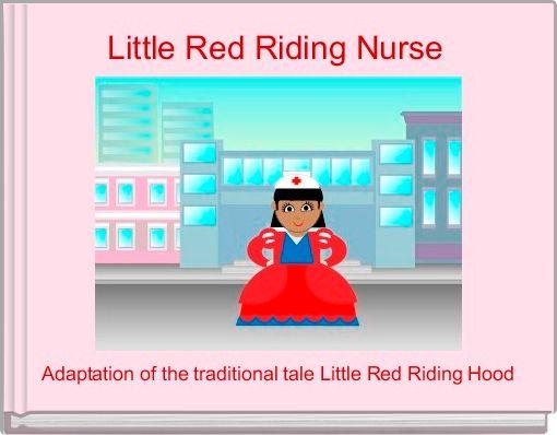 Little Red Riding Nurse