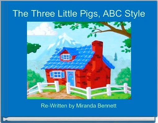 The Three Little Pigs, ABC Style