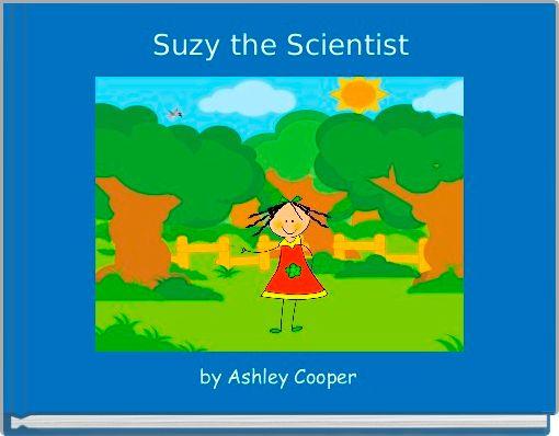 Suzy the Scientist