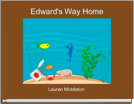 Edward's Way Home