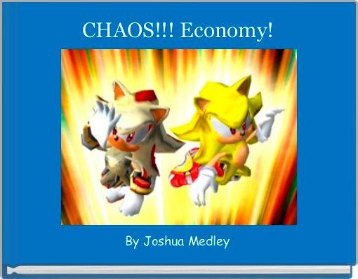 CHAOS!!! Economy!