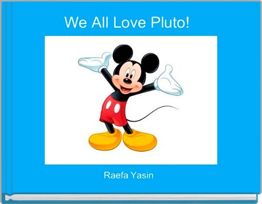 We All Love Pluto!