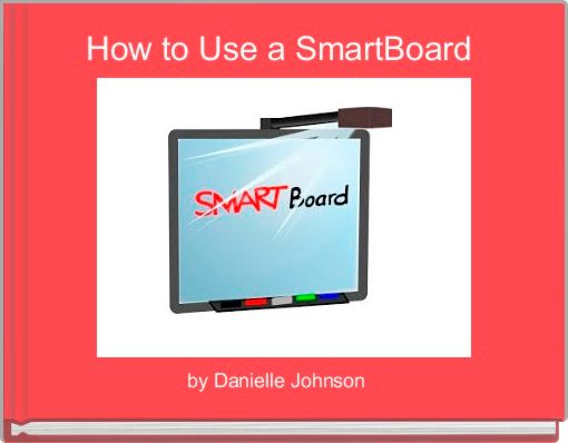 How to Use a SmartBoard