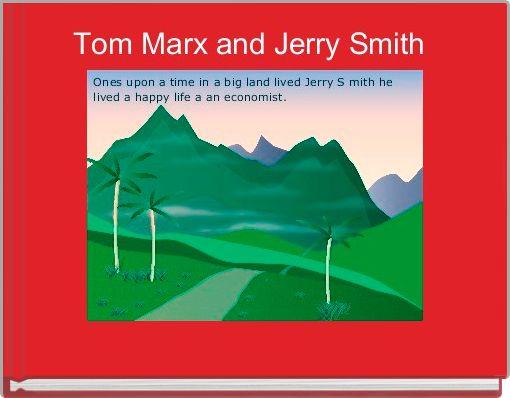 Tom Marx and Jerry Smith