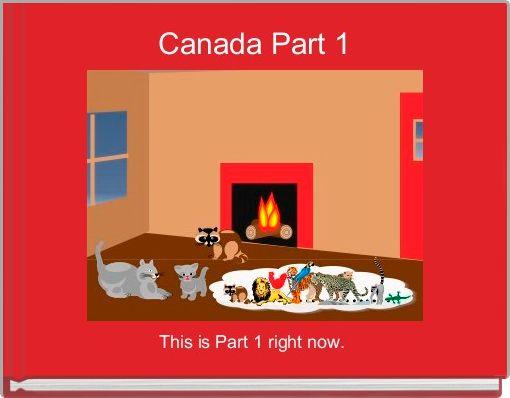 Canada Part 1