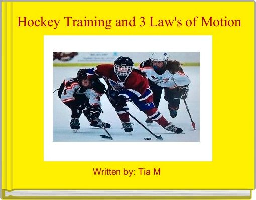 Hockey Training and 3 Law's of Motion