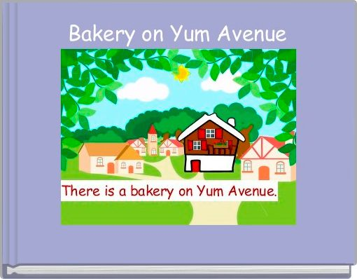 Bakery on Yum Avenue