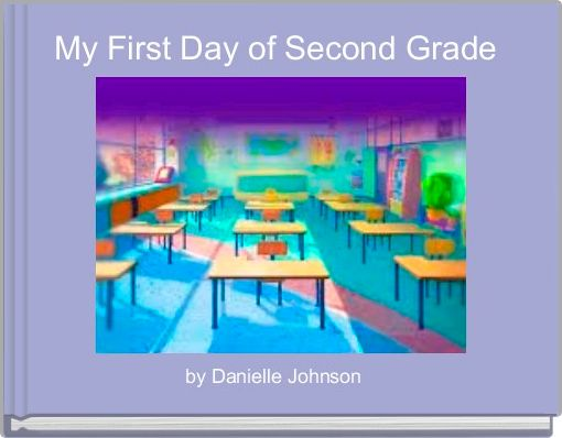 My First Day of Second Grade