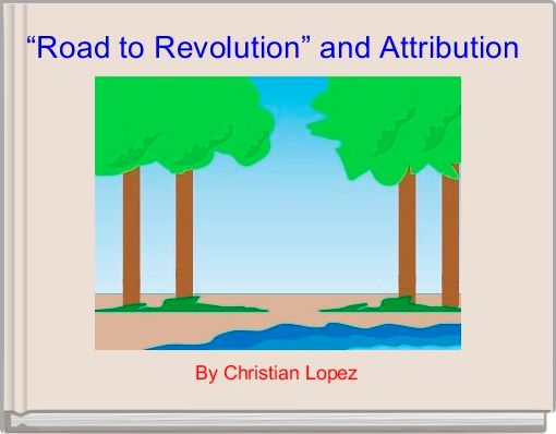 """Road to Revolution"" and Attribution"