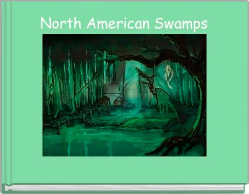 North American Swamps