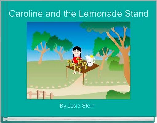 Caroline and the Lemonade Stand