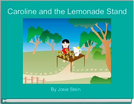 Caroline and the Lemonade Stand