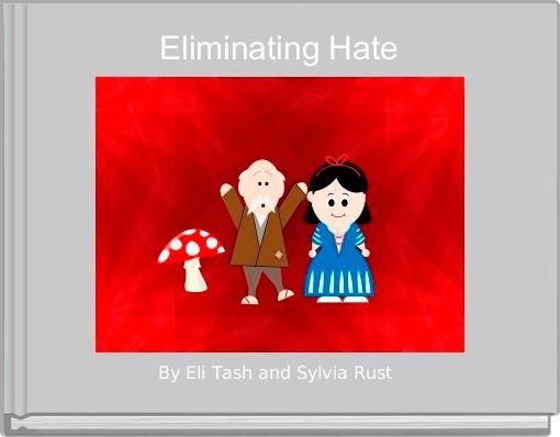 Eliminating Hate