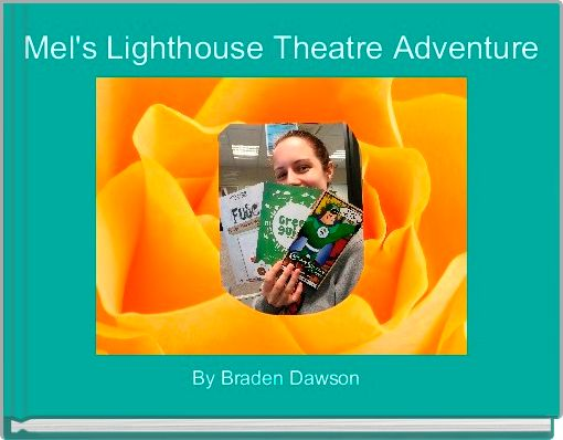 Mel's Lighthouse Theatre Adventure