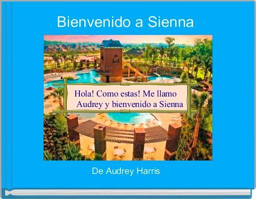 Bienvenido a Sienna