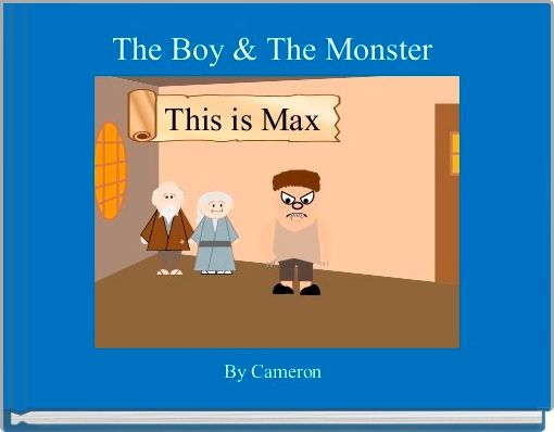 The Boy & The Monster