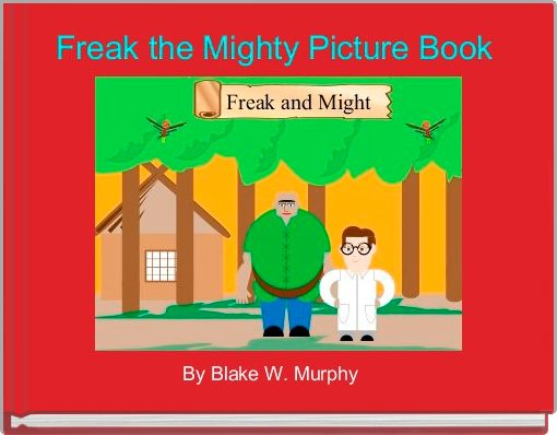 Freak the Mighty Picture Book