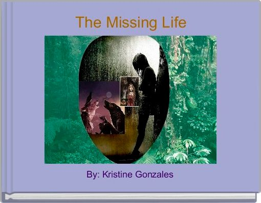 The Missing Life