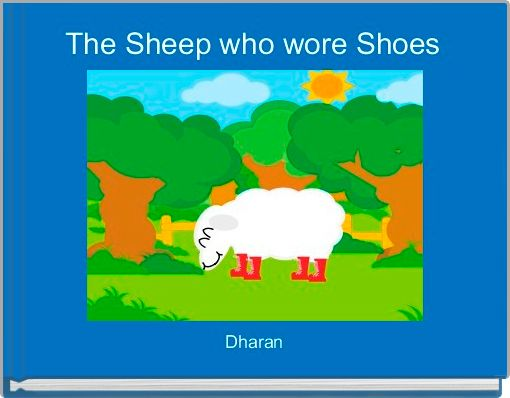 The Sheep who wore Shoes
