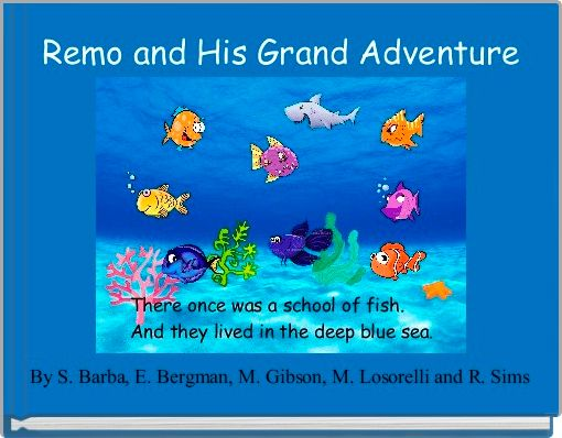 Remo and His Grand Adventure