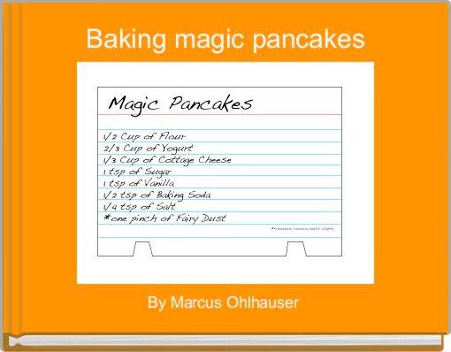 Baking magic pancakes