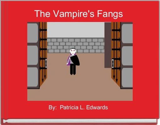 The Vampire's Fangs