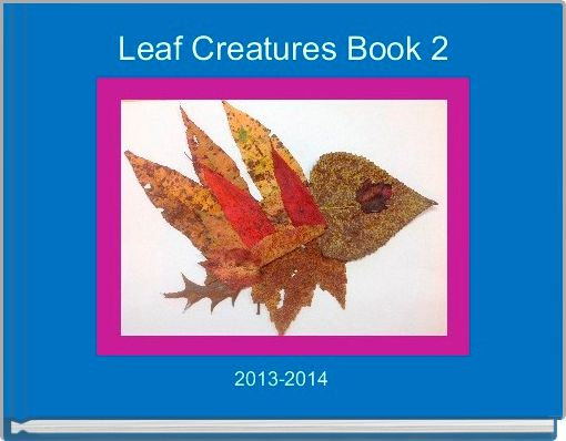 Leaf Creatures Book 2