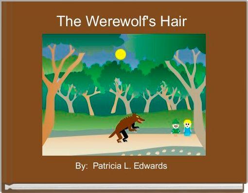 The Werewolf's Hair