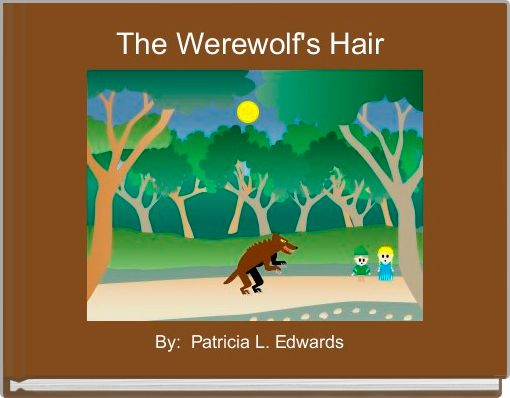The Werewolf's Hair