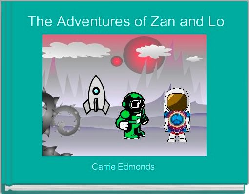 The Adventures of Zan and Lo
