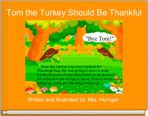 Tom the Turkey Should Be Thankful