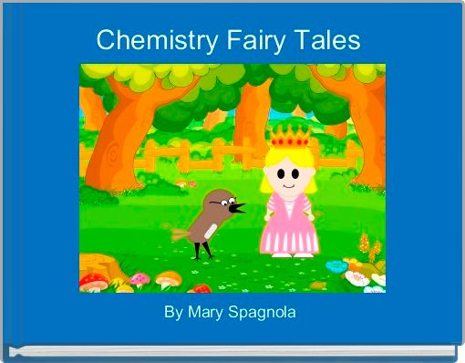 Chemistry Fairy Tales