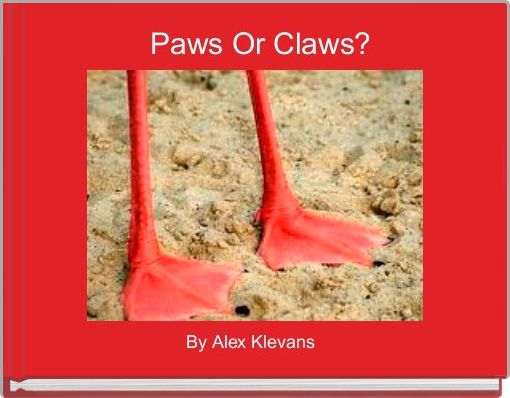 Paws Or Claws?