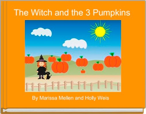 The Witch and the 3 Pumpkins