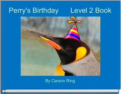Perry's Birthday      Level 2 Book